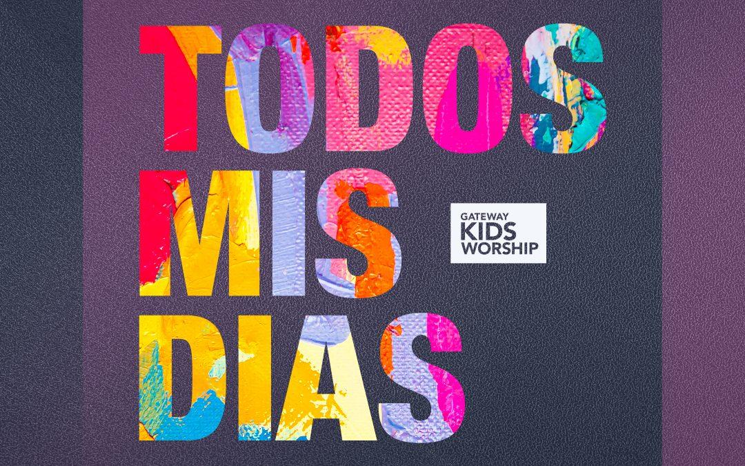 Gateway Kids Worship sorprende con su nuevo álbum «Todos Mis Días»